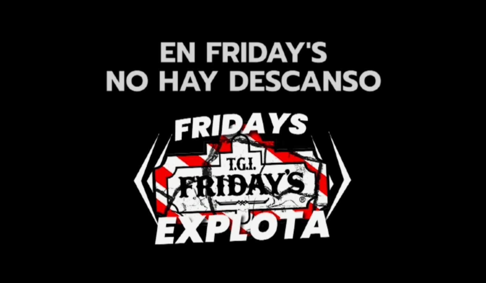 En Friday's No Hay Descanso