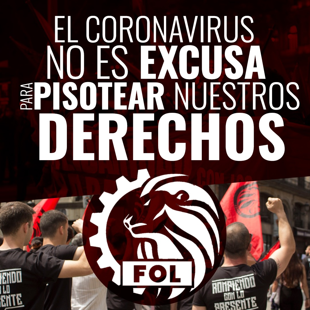 EL CORONAVIRUS NO ES EXCUSA PARA PISOTEAR NUESTROS DERECHOS