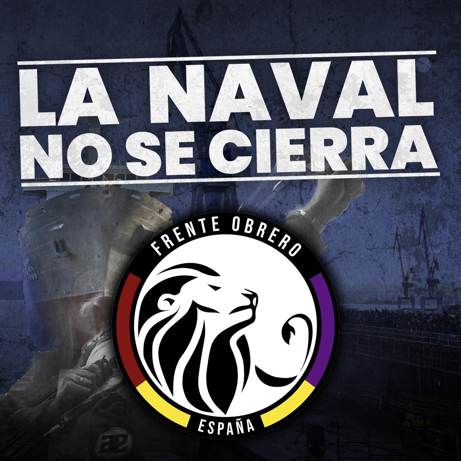 ¡La Naval Hacia El Frente Obrero!
