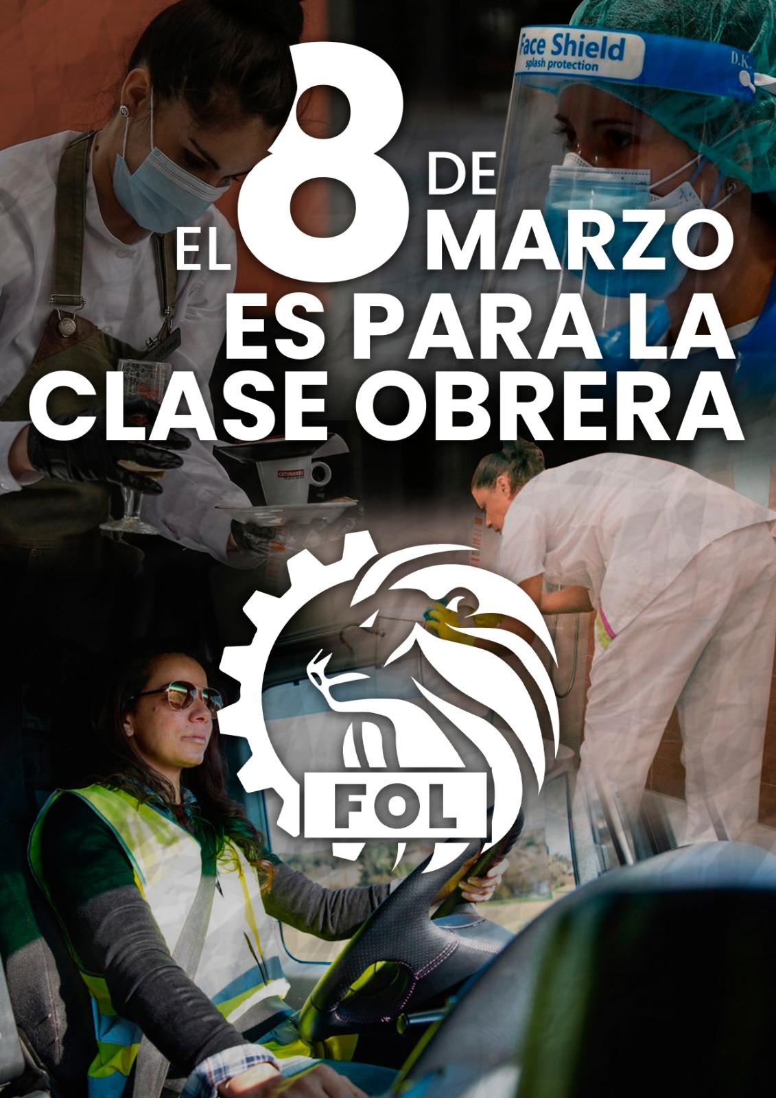 EL 8 DE MARZO ES PARA LA CLASE OBRERA